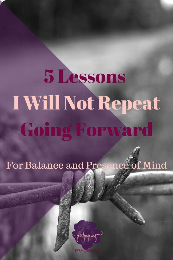 5 Lessons I Will Not Repeat Going Forward pinterest image